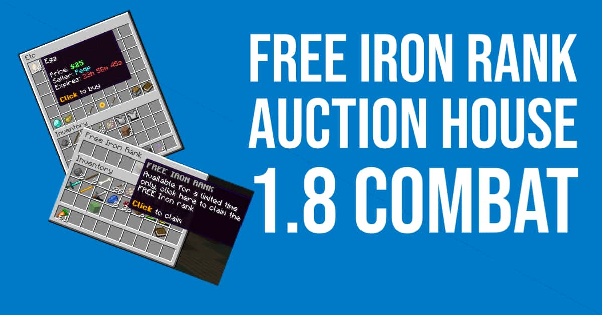 Free Iron Rank, Auction House, 1.8 Combat & More